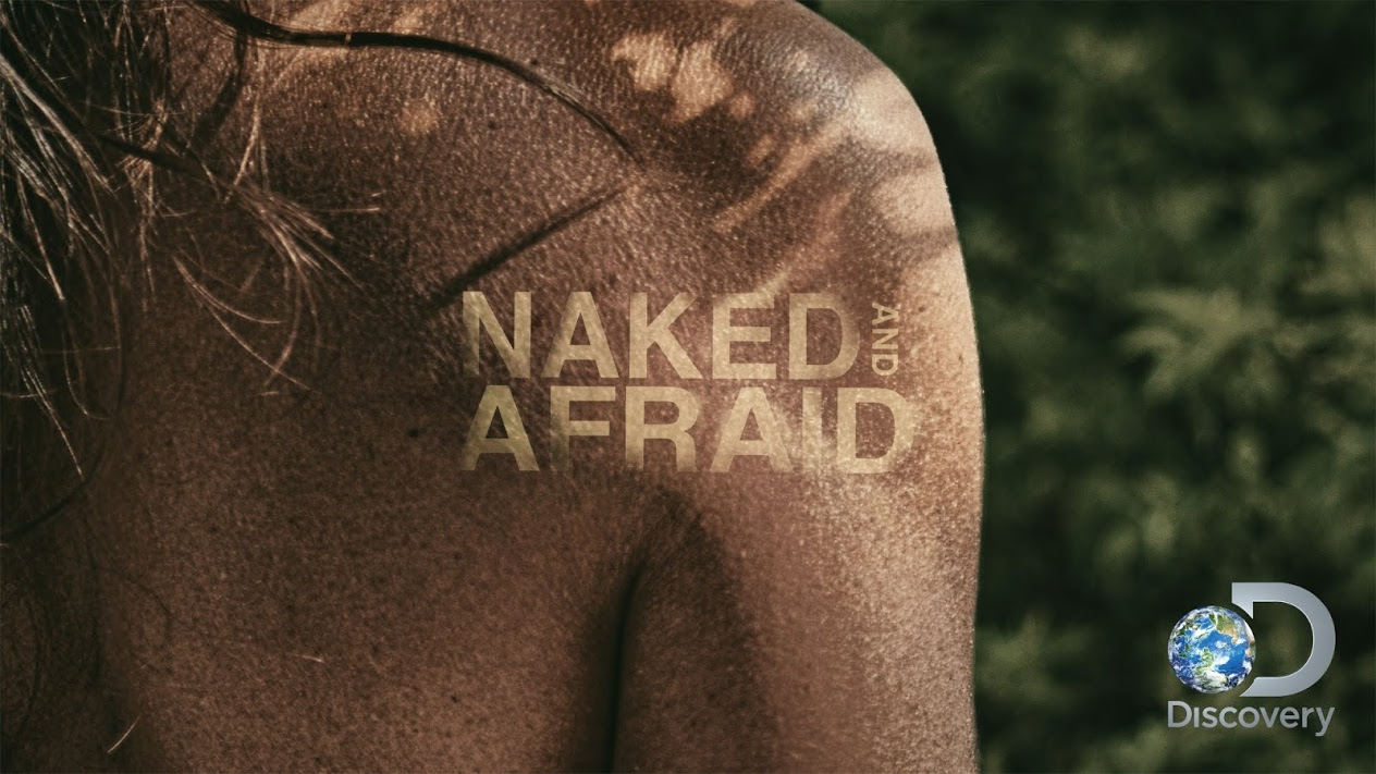 Clearly Naked and afraid shows ever thing idea simply